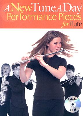 A New Tune a Day Performance Pieces for Flute By Bennett, Ned